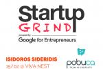 Πως εξασφαλίζουμε την 1η χρηματοδότηση; Ο CEO του Pobuca εξηγεί πως «σήκωσε» $1,5 εκατ. Νέο Startup Grind Athens στις 15/2.